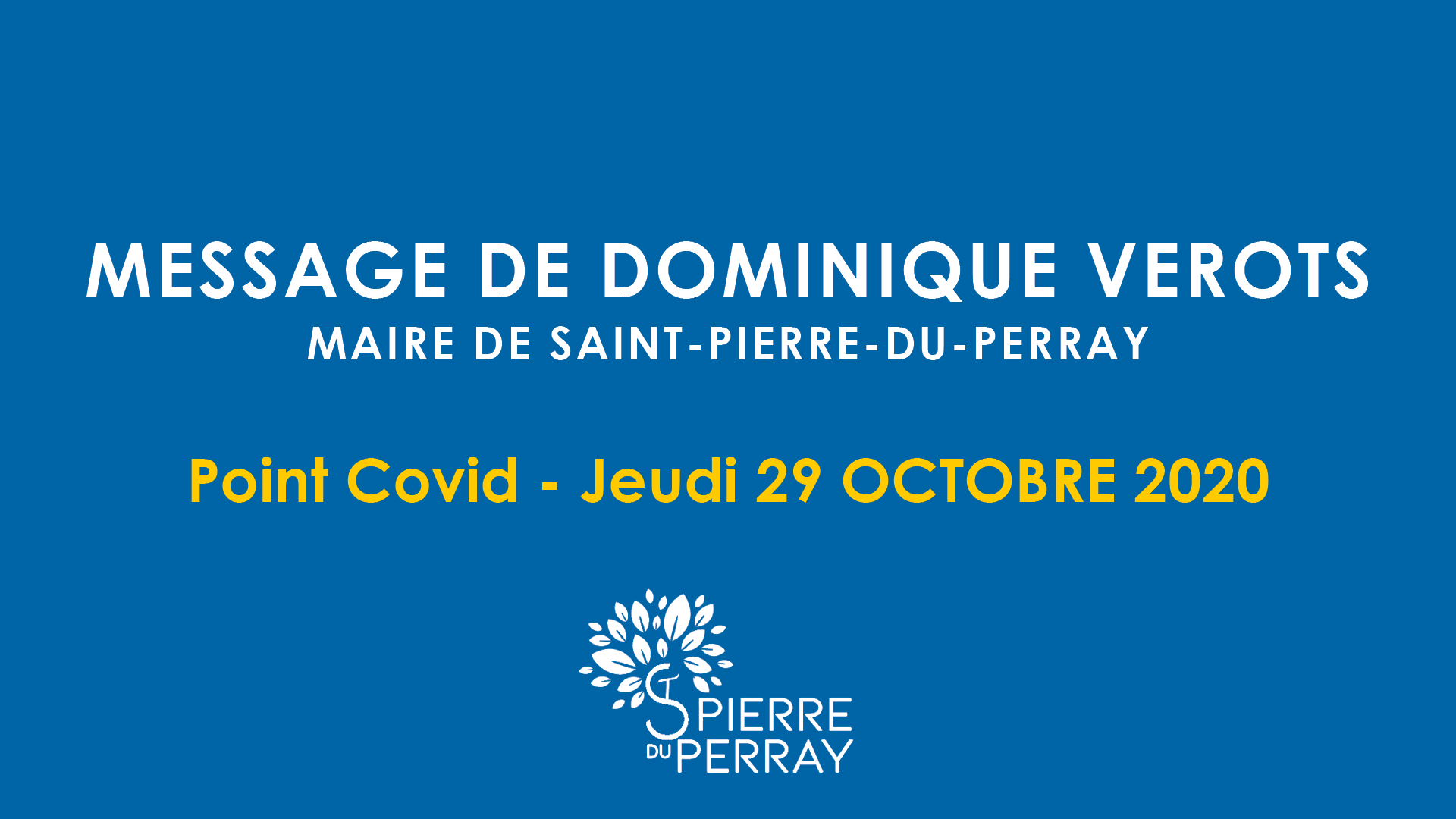 Message de Dominique Vérots - Point covid le 29 octobre 2020